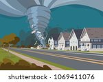 swirling tornado in village... | Shutterstock .eps vector #1069411076