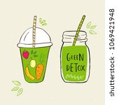 hand drawn jars with smoothies. ... | Shutterstock . vector #1069421948