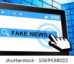 fake news tablet computer...   Shutterstock . vector #1069438022