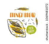 french bread concept design.... | Shutterstock .eps vector #1069481072