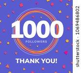 1000 followers  social sites... | Shutterstock .eps vector #1069486802