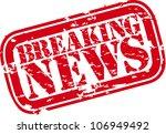 grunge breaking news rubber... | Shutterstock .eps vector #106949492