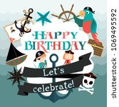 happy birthday card for pirate... | Shutterstock .eps vector #1069495592