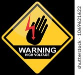 high voltage sign | Shutterstock .eps vector #1069621622
