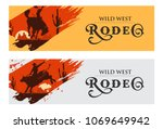cowboy banners  rodeo cowboy... | Shutterstock .eps vector #1069649942