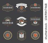 sushi restaurant logos set... | Shutterstock .eps vector #1069847468