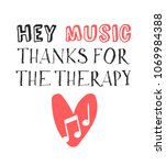 hand drawn quote about music.... | Shutterstock .eps vector #1069984388