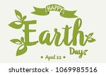 happy earth day card or... | Shutterstock .eps vector #1069985516