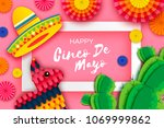 happy cinco de mayo greeting... | Shutterstock .eps vector #1069999862