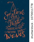 quote. someties you just have... | Shutterstock .eps vector #1070011778