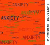 anxiety typography pattern.... | Shutterstock .eps vector #1070113046