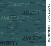 anxiety typography pattern.... | Shutterstock .eps vector #1070113052