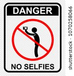 danger  no selfies | Shutterstock .eps vector #1070258066