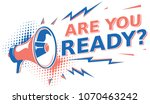 are you ready   sign with... | Shutterstock .eps vector #1070463242