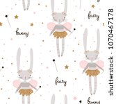 Stock vector seamless pattern with cute bunny ballerina with wings stars magic wand creative childish 1070467178
