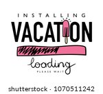 installing vacation text and... | Shutterstock .eps vector #1070511242