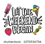 let the weekend begin text and... | Shutterstock .eps vector #1070536706