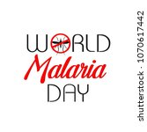 malaria day   international... | Shutterstock .eps vector #1070617442