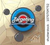 internet targeting  marketing... | Shutterstock .eps vector #1070709752