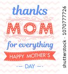 happy mothers day typography... | Shutterstock .eps vector #1070777726
