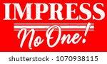 summer graphic. basic slogan... | Shutterstock .eps vector #1070938115