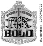 fortune favors the bold... | Shutterstock .eps vector #1070943722