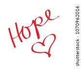 hope with heart.. | Shutterstock . vector #1070962016