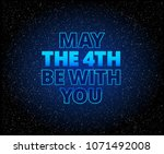 may the 4th be with you... | Shutterstock .eps vector #1071492008