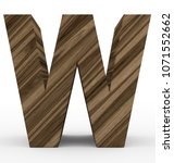 letter w 3d wooden isolated on... | Shutterstock . vector #1071552662