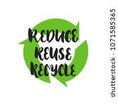 Reduce Reuse Recycle   Hand...