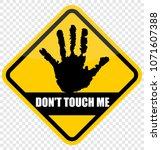do not touch me   Shutterstock .eps vector #1071607388