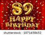 vector happy birthday 89th... | Shutterstock .eps vector #1071658652