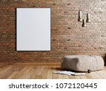 mock up poster in a brick wall... | Shutterstock . vector #1072120445