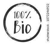 100  bio label vector  painted... | Shutterstock .eps vector #1072246922