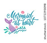 mermaid at heart. hand drawn... | Shutterstock .eps vector #1072293098