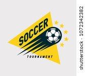 soccer football tournament logo ... | Shutterstock .eps vector #1072342382