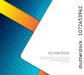 abstract background with the... | Shutterstock .eps vector #1072653962