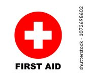 first aid icon  red and white... | Shutterstock .eps vector #1072698602