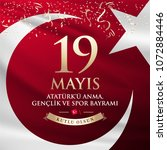 may 19th turkish commemoration... | Shutterstock .eps vector #1072884446