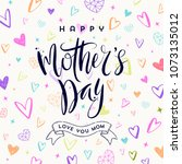 happy mother's day   greeting... | Shutterstock .eps vector #1073135012