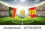 portugal vs spain. soccer... | Shutterstock . vector #1073318555
