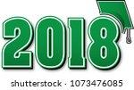 green 2018 with graduation cap | Shutterstock .eps vector #1073476085
