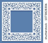 laser cut paper lace frame ... | Shutterstock .eps vector #1073828306