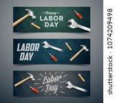 labor day poster  banner ... | Shutterstock .eps vector #1074209498