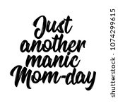 Just Another Manic Mom Day....