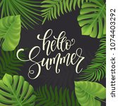 summer lettering  palm branches.... | Shutterstock .eps vector #1074403292