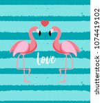 cute flamingo love background ... | Shutterstock . vector #1074419102