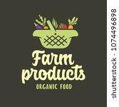 farm products emblem label... | Shutterstock .eps vector #1074496898