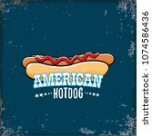 vector cartoon american hotdog... | Shutterstock .eps vector #1074586436