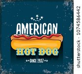 vector cartoon american hotdog... | Shutterstock .eps vector #1074586442